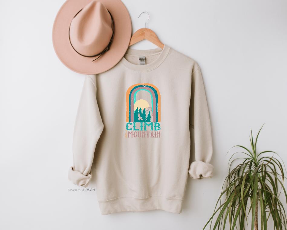 Climb The Mountain Unisex Sweatshirt